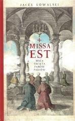 Missa est. Msza święta panów Pasków - okładka książki