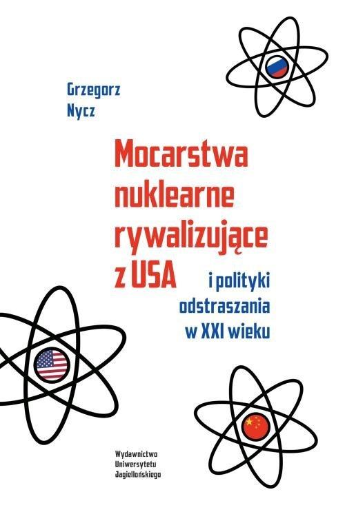 Mocarstwa nuklearne rywalizujące - okładka książki