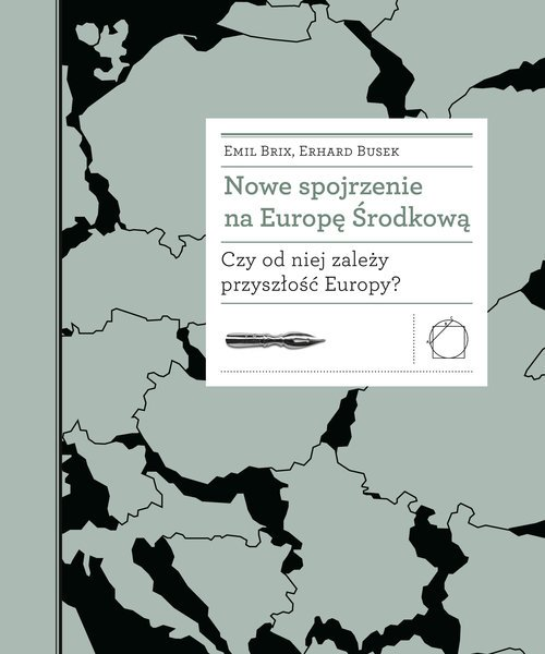Nowe spojrzenie na Europę Środkową. - okładka książki