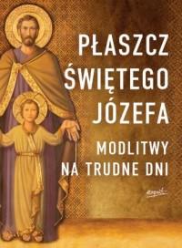 Płaszcz Świętego Józefa. Modlitwy - okładka książki