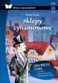 Sklepy cynamonowe (z opracowaniem) - okładka podręcznika