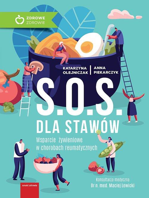 S.O.S dla stawów. Wsparcie żywieniowe - okładka książki