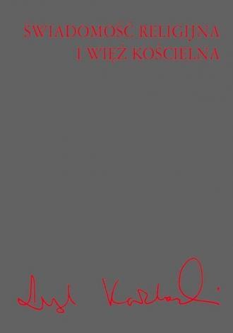Świadomość religijna i więź kościelna - okładka książki
