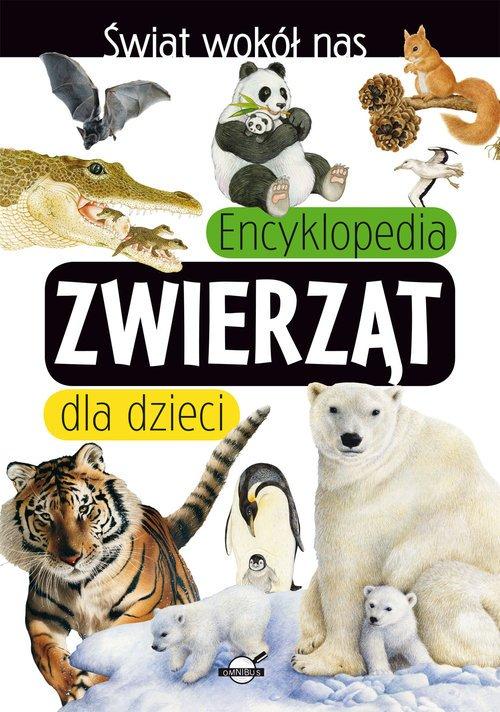Świat wokół nas. Encyklopedia zwierząt - okładka książki