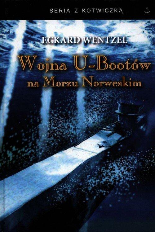 Wojna U-bootów na Morzu Norweskim. - okładka książki