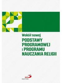 Wokół nowej podstawy programowej - okładka książki
