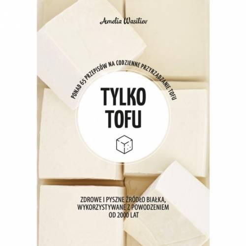 Zielona seria Tylko tofu - okładka książki