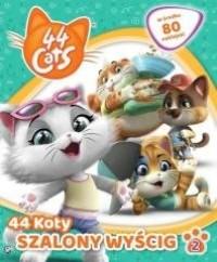 44 Koty cz. 2. Szalony wyścig - okładka książki