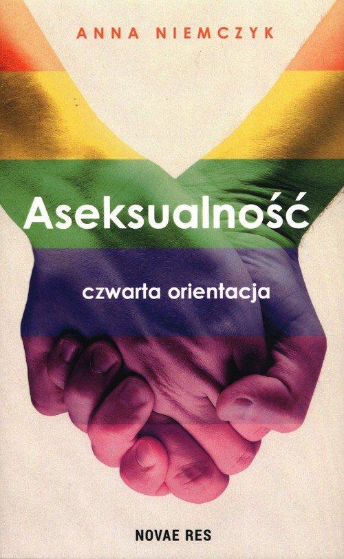 Aseksualność. Czwarta orientacja - okładka książki