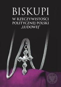 Biskupi w rzeczywistości politycznej - okładka książki