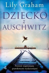 Dziecko z Auschwitz - okładka książki