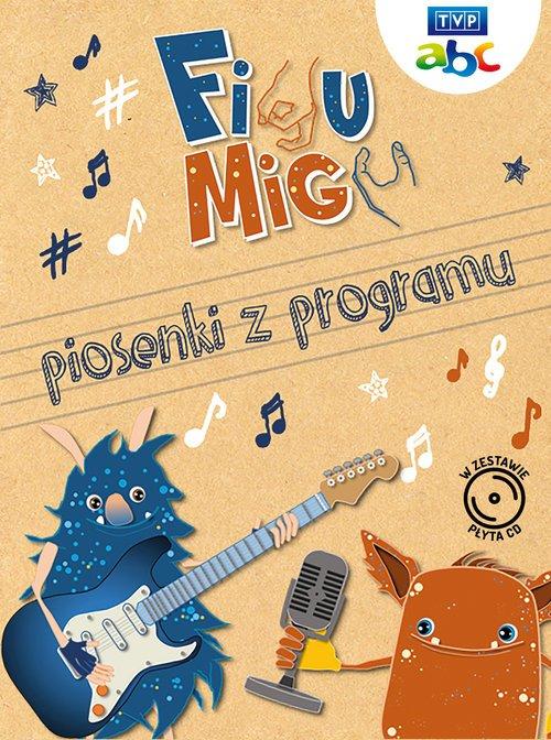 Figu Migu. Piosenki z programu - okładka książki