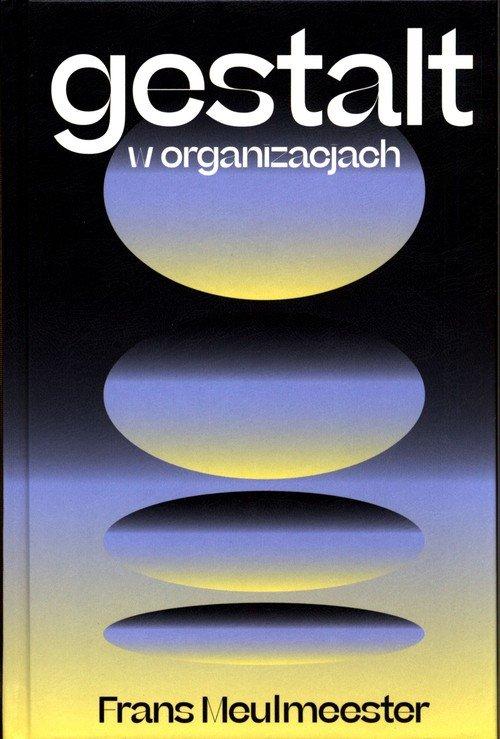 Gestalt w organizacjach - okładka książki