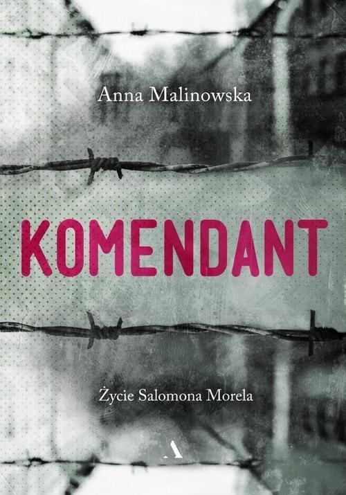 Komendant Życie Salomona Morela - okładka książki