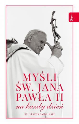 Myśli św. Jana Pawła II na każdy - okładka książki