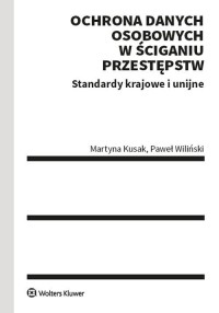 Ochrona danych osobowych w ściganiu - okładka książki