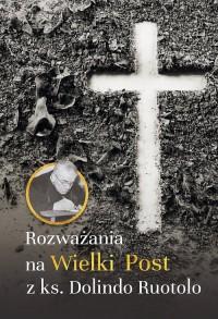 Rozważania na Wielki Post z ks. - okładka książki