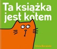 Ta książka jest kotem - okładka książki