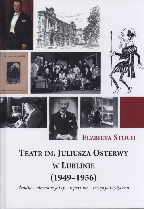 Teatr im. Juliusza Osterwy w Lublinie - okładka książki