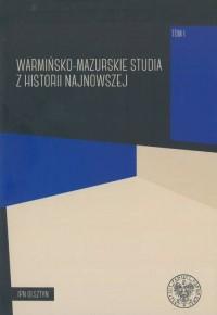 Warmińsko-mazurskie studia z historii - okładka książki
