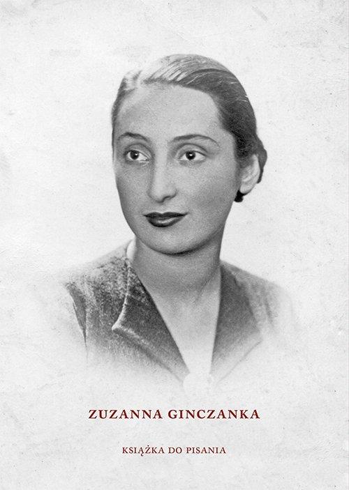 Zuzanna Ginczanka. Książka do pisania - okładka książki