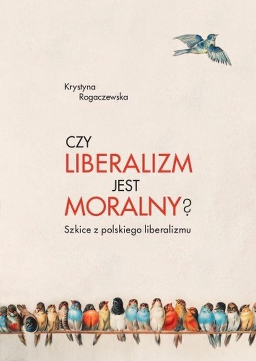 Czy liberalizm jest moralny? - okładka książki