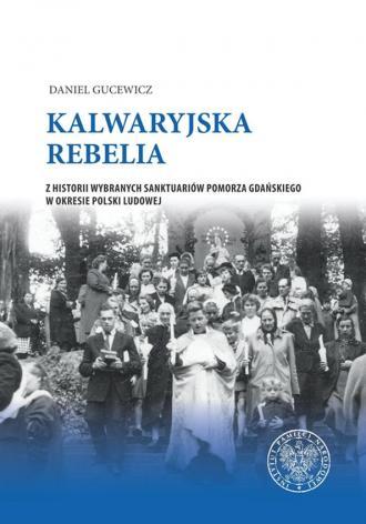 Kalwaryjska rebelia. Z historii - okładka książki