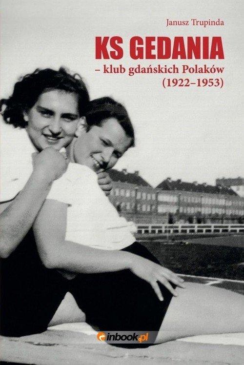 Ks Gedania- klub gdańskich Polaków - okładka książki