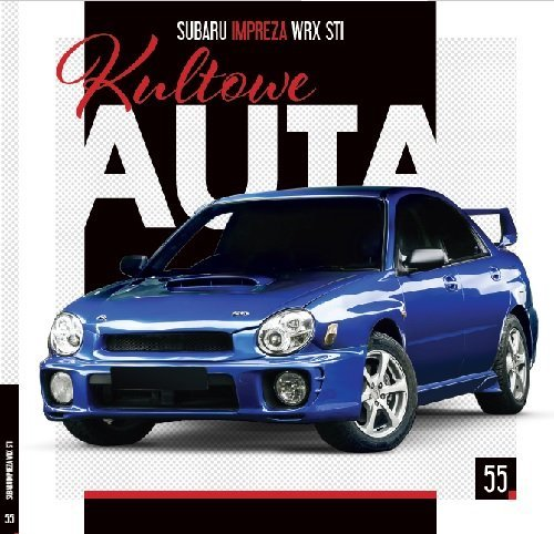 Kultowe auta 55. Subaru Impreza - okładka książki
