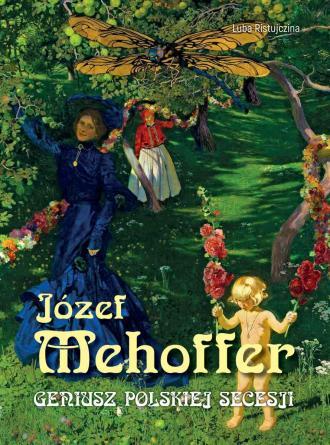 Mehoffer. Geniusz Polskiej secesji - okładka książki