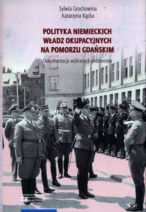 Polityka niemieckich władz okupacyjnych - okładka książki