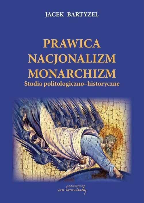 Prawica - Nacjonalizm - Monarchizm. - okładka książki