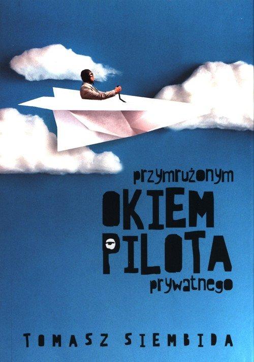 Przymrużonym okiem pilota prywatnego - okładka książki