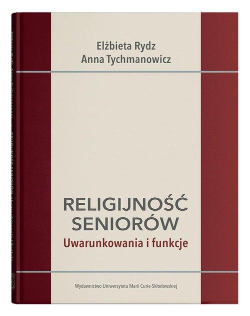 Religijność seniorów. Uwarunkowania - okładka książki