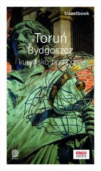 Toruń, Bydgoszcz i kujawsko-pomorskie. - okładka książki