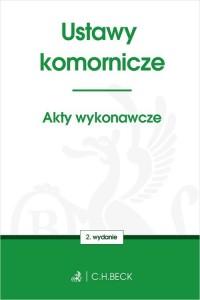 Ustawy komornicze. Akty wykonawcze - okładka książki