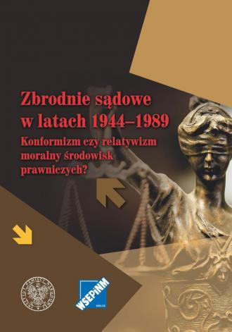 Zbrodnie sądowe w latach 1944-1989. - okładka książki