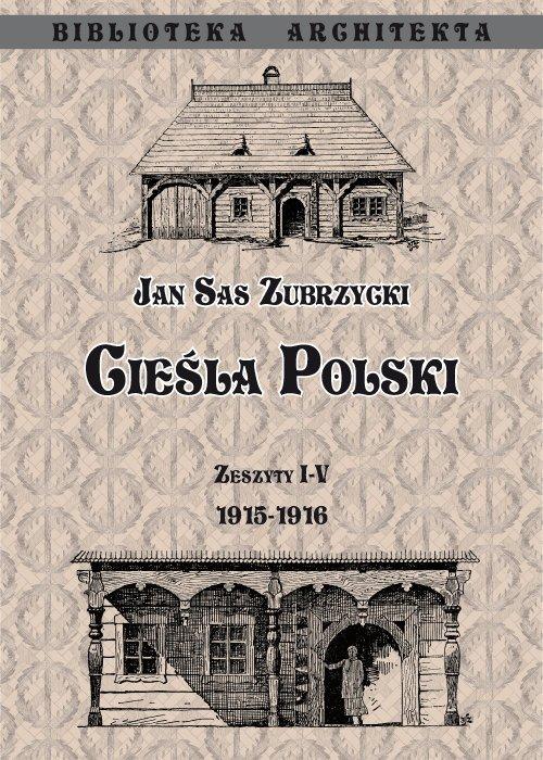 Cieśla Polski. Zeszyt I-IV 1915- - okładka książki