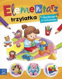 Elementarz 3 latka. Akademia przedszkolaka - okładka książki