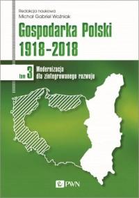 Gospodarka Polski 1918-2018. Modernizacja - okładka książki