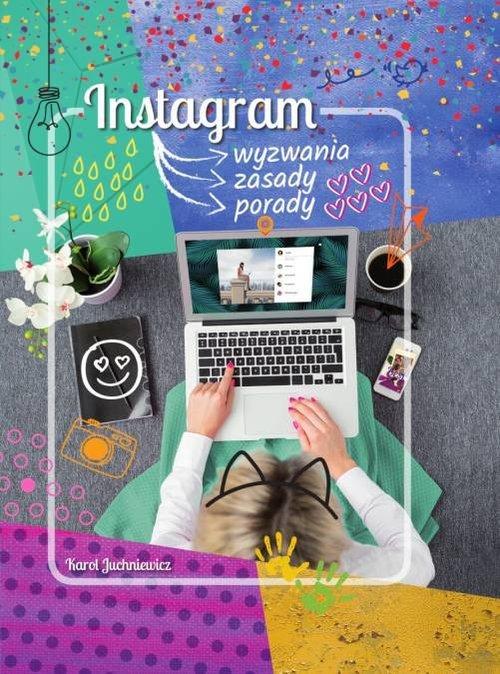 Instagram. Wyzwania. Zasady. Porady - okładka książki