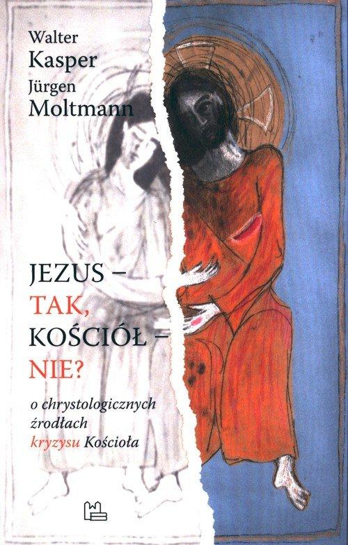 Jezus- tak, Kościół - nie? - okładka książki
