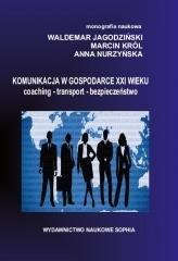 Komunikacja w Gospodarce XXI wieku - okładka książki