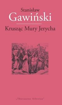 Krusząc Mury Jerycha - okładka książki