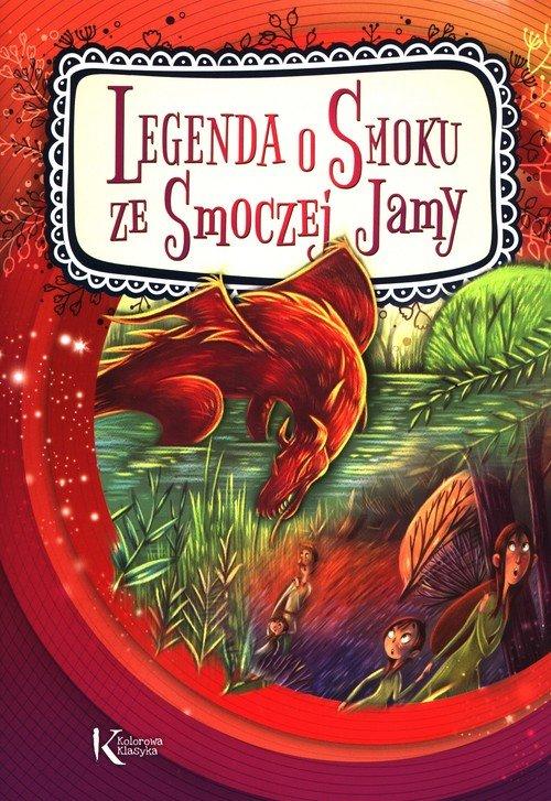 Legenda o Smoku ze Smoczej jamy - okładka książki