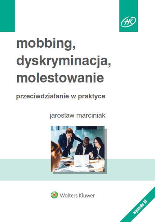 Mobbing dyskryminacja molestowanie - okładka książki