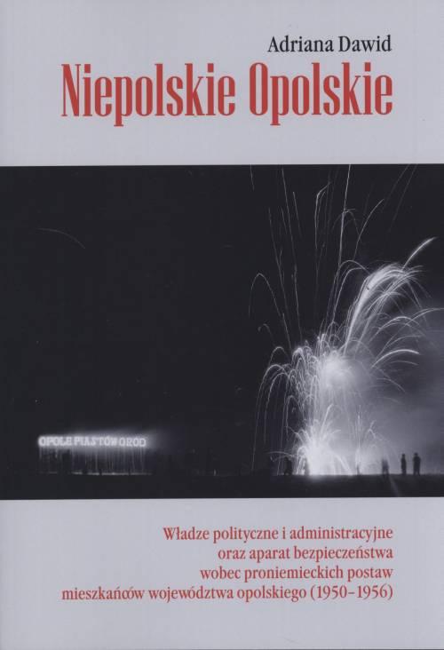 Niepolskie Opolskie. Władze poltyczne - okładka książki
