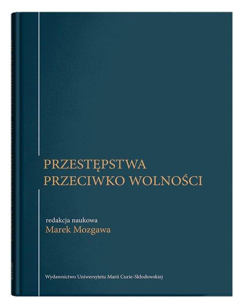 Przestępstwa przeciwko wolności - okładka książki
