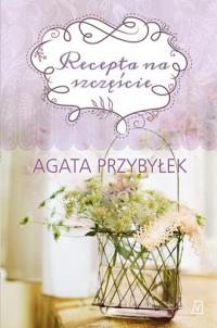 Recepta na szczęście - okładka książki