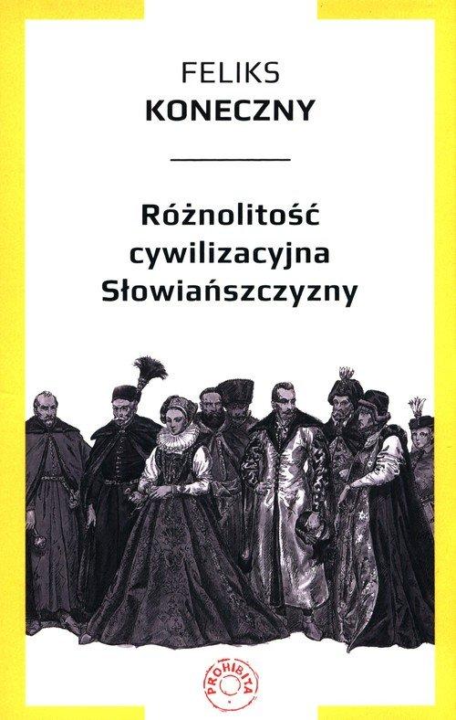 Różnolitość cywilizacyjna Słowiańszczyzny - okładka książki